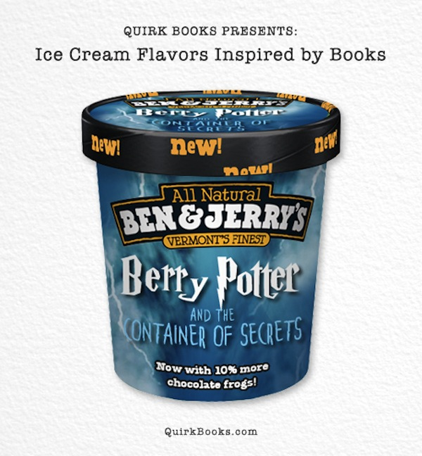 Berry Potter and the Container of Secrets: Muggles rejoice! Inside this container you'll find a magical blend of butter beer, Bertie Bott's Strawberry Flavor Beans and chocolate frogs. No need to employ the Dark Arts.