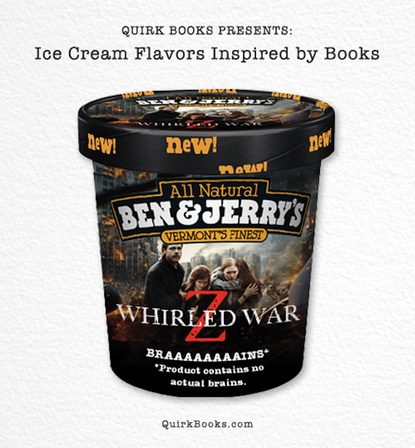 Whirled War Z: Nothing is off-limits during the impending zombie apocalypse. Gummy worms crawl through a swirl of vanilla, chocolate and strawberry ice cream. Beware of the random splattering of cherries. You'll want to stockpile these rations when the uprising occurs.